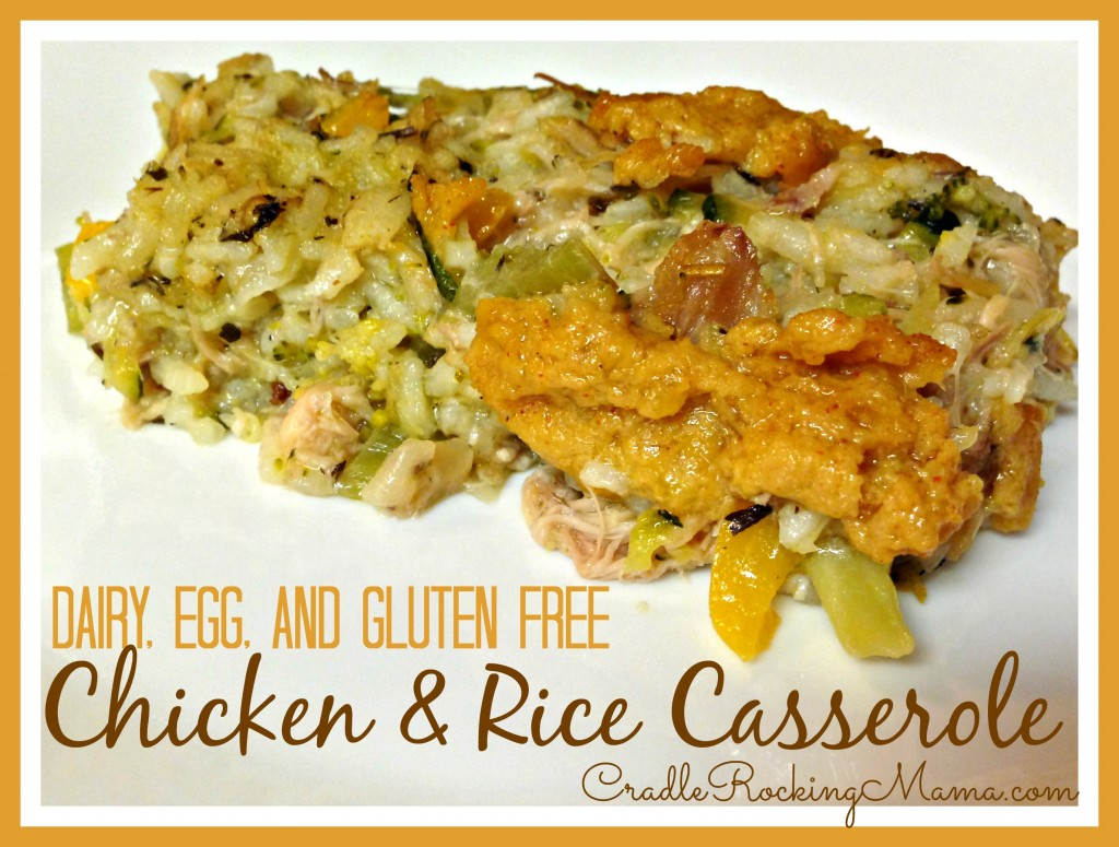 Dairy Egg and Gluten Free Chicken and Rice Casserole cradlerockingmama