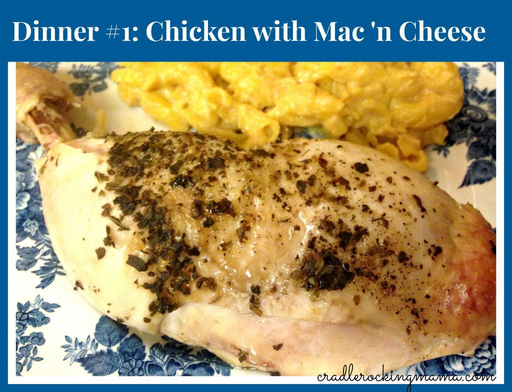 Dinner #1 Chicken with Mac n Cheese cradlerockingmama