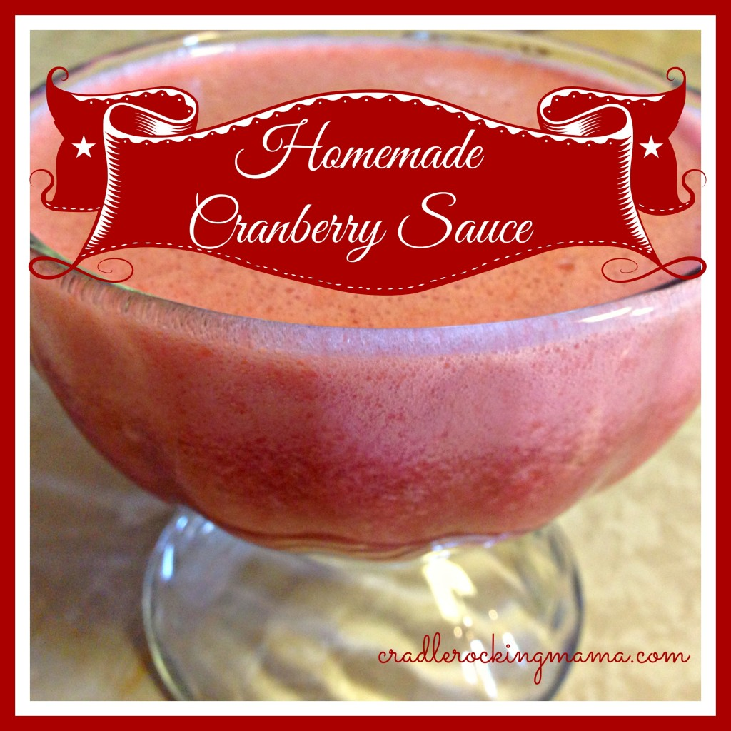 Homemade Cranberry Sauce cradlerockingmama