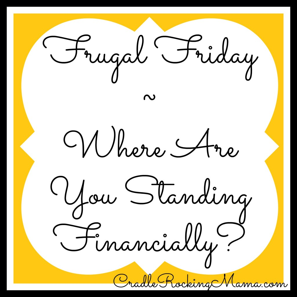 Where Are You Standing Financially cradlerockingmama