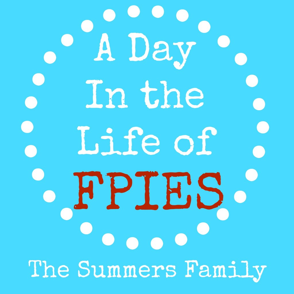 A Day In the Life of FPIES - The Summers Family cradlerockingmama