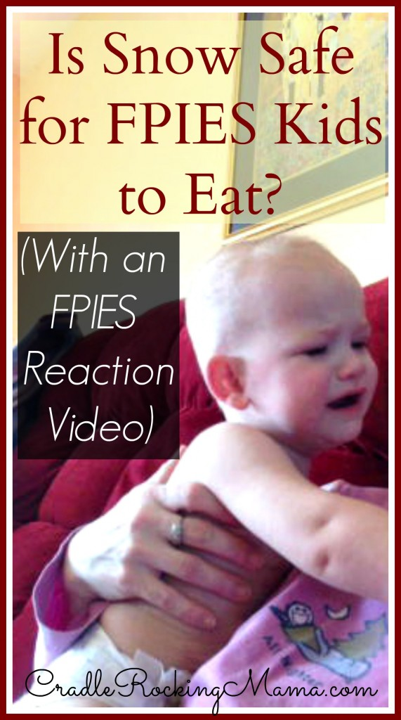 Is Snow Safe for FPIES Kids to Eat (With an FPIES Reaction Video) cradlerockingmama.com