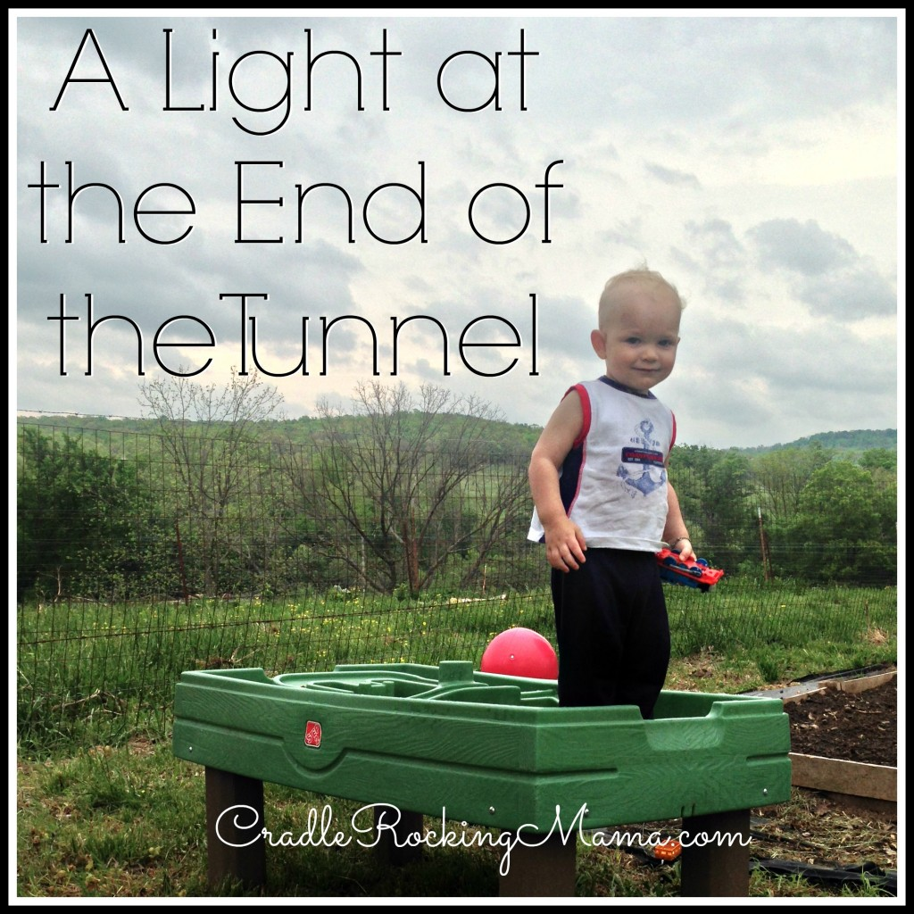 A Light at the End of the Tunnel CradleRockingMama.com