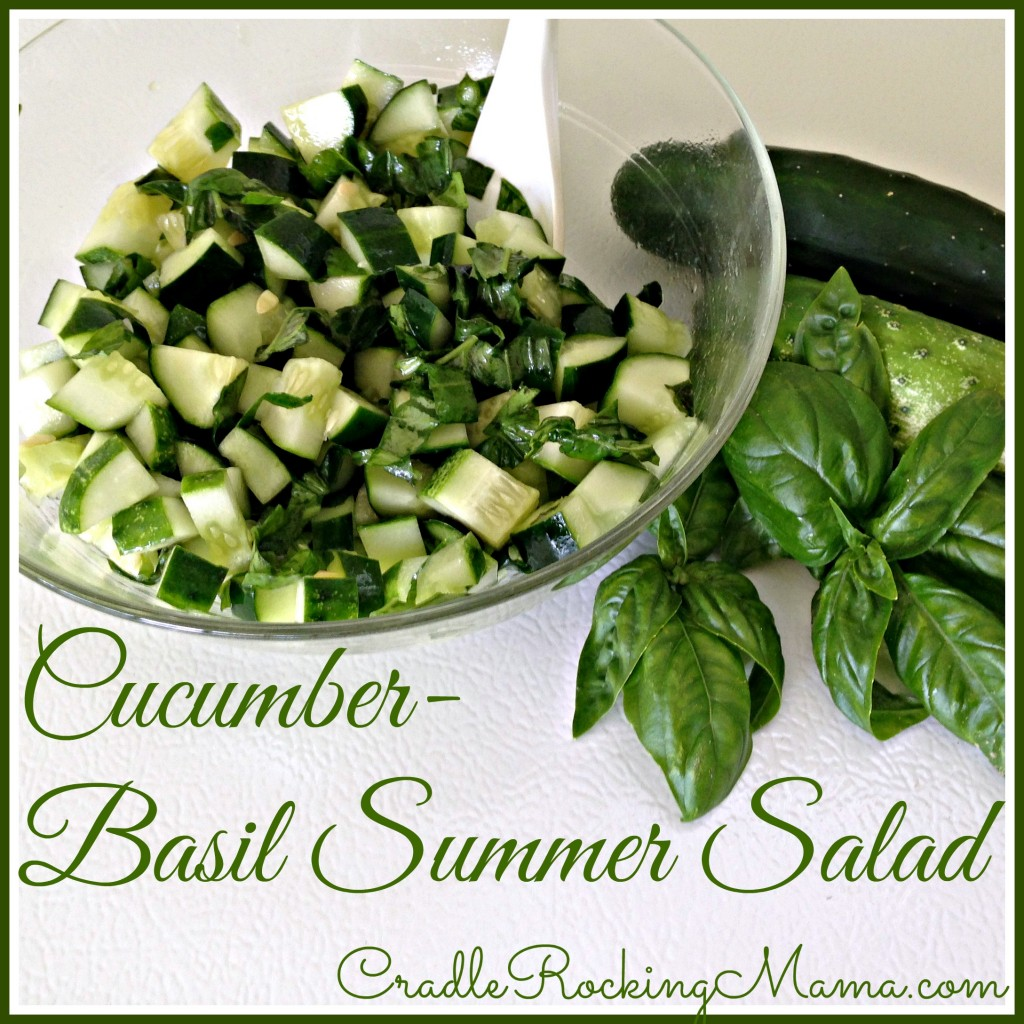 Cucumber-Basil Summer Salad CradleRockingMama.com