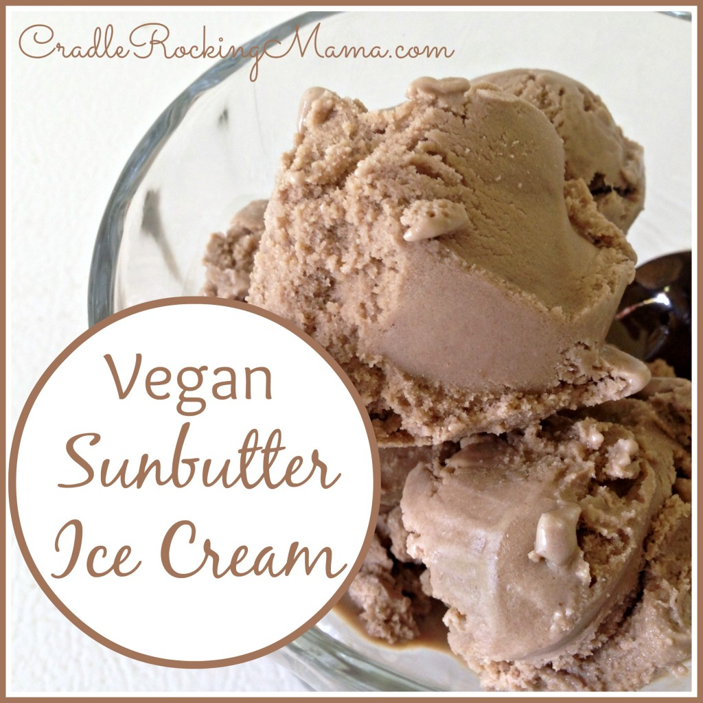 Vegan Sunbutter Ice Cream CradleRockingMama.com