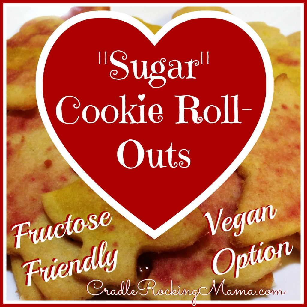 Fructose Friendly Sugar Cookie Roll Outs CradleRockingMama.com