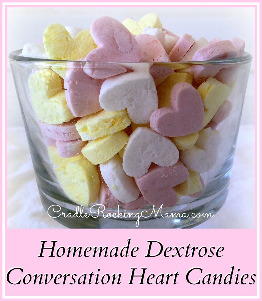 Homemade Dextrose Conversation Heart Candies CradleRockingMama.com
