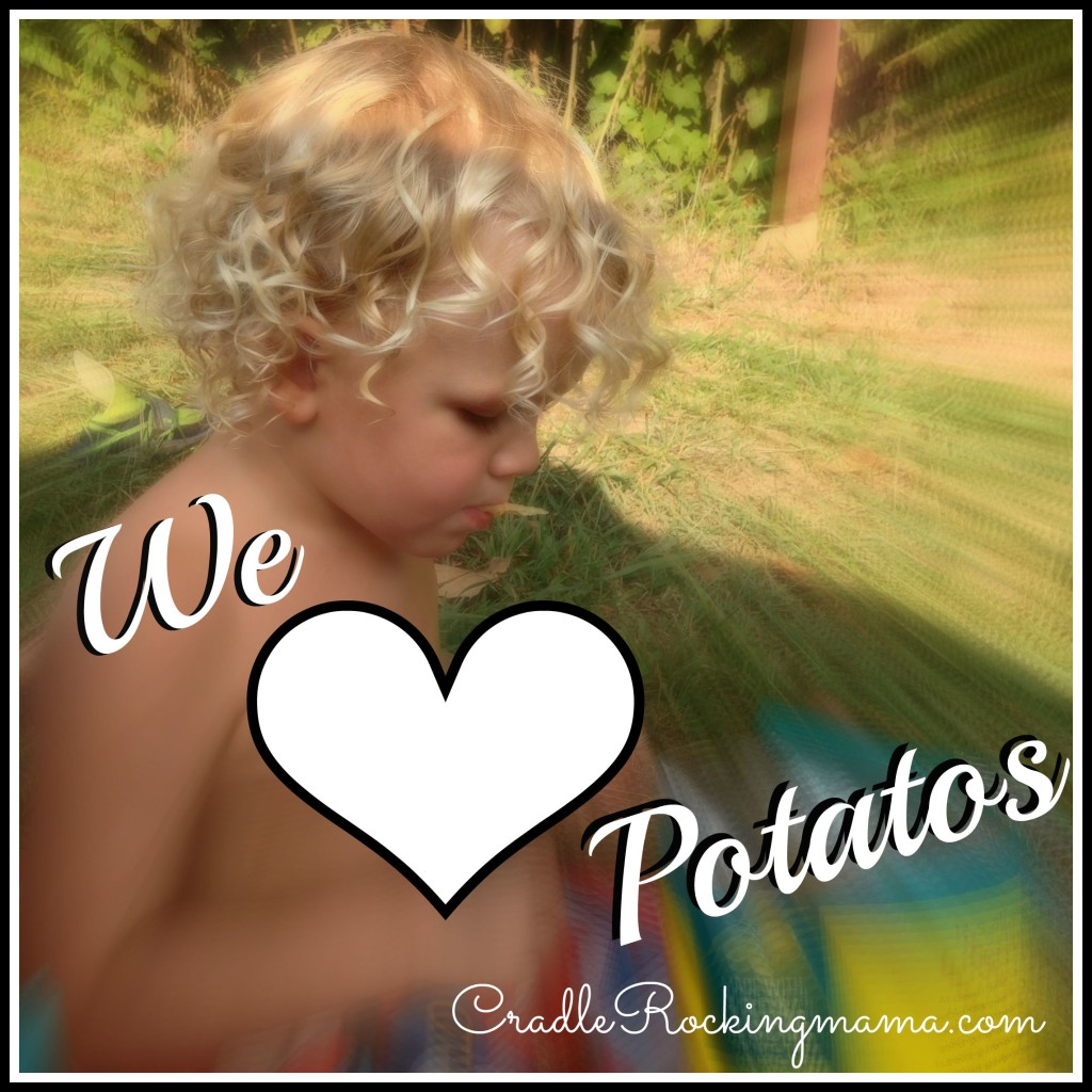 We Love Potatos CradleRockingMama.com
