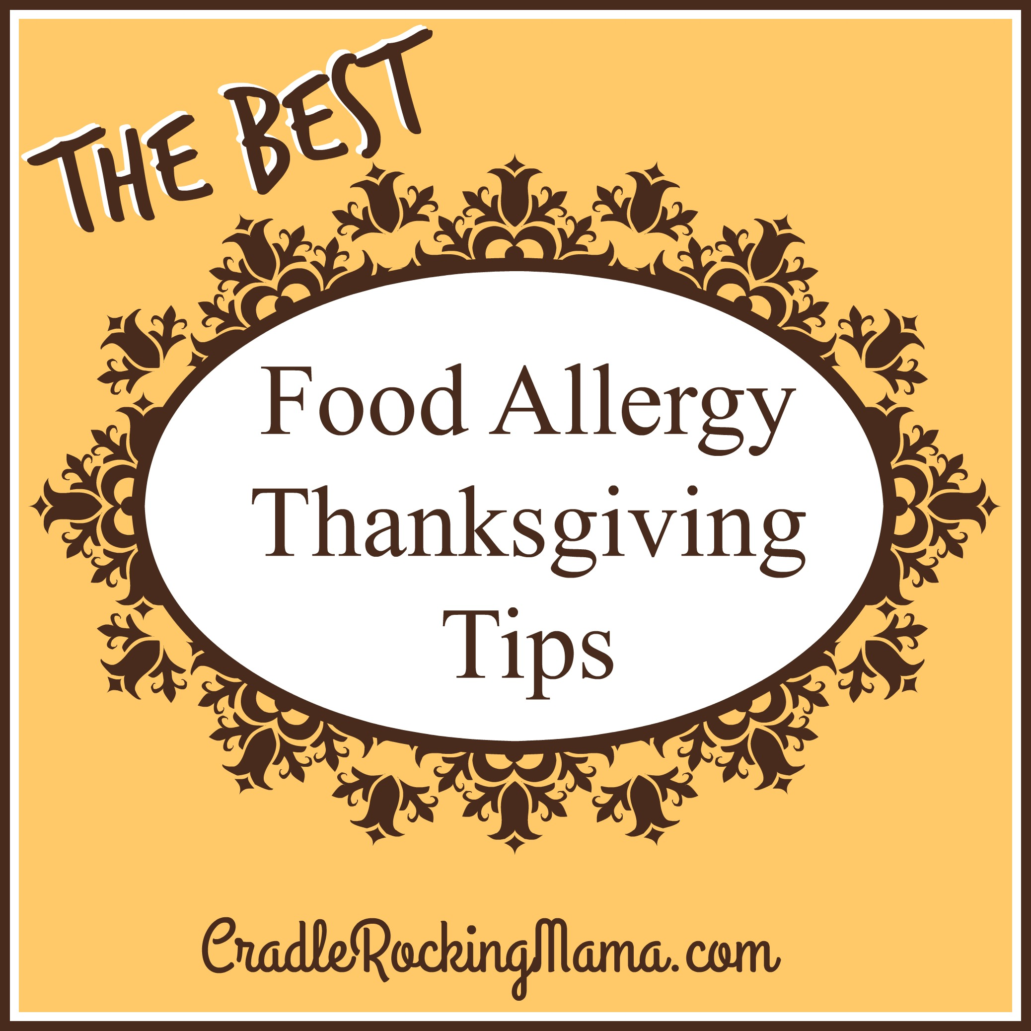 The Best Food Allergy Thanksgiving Tips CradleRockingMama.com