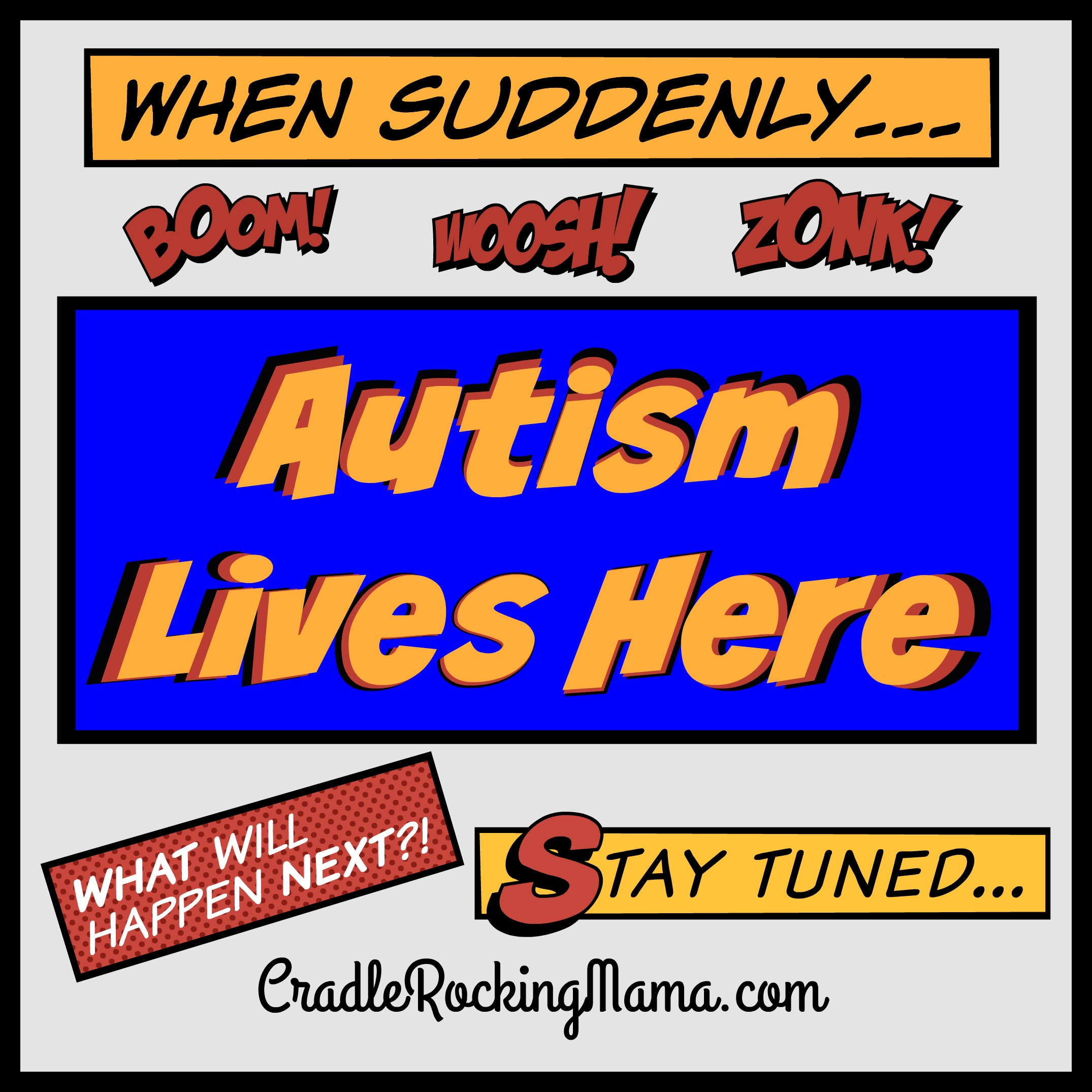 Autism Lives Here CradleRockingMama.com